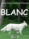 Blanc (imatges) (Catalan Edition)