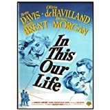In This Our Life [1942] by Bette Davis