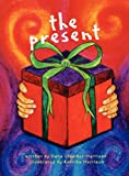 The Present, Dana Ulsamer Harrison, 0615601472