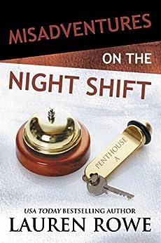 Misadventures on the Night Shift (Misadventures Book 5) by [Rowe, Lauren]