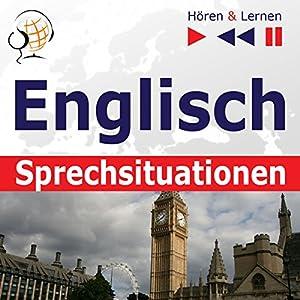 Englisch - Sprechsituationen: A Month in Brighton / Holiday Travels / Business English / Grammar Tenses (Hören & Lernen) Hörbuch