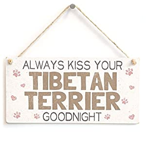 "Meijiafei Always Kiss Your Tibetan Terrier Goodnight - Beautiful Home Accessory Gift Sign for Tibetan Terrier Dog Owners 10""x5"" 7"