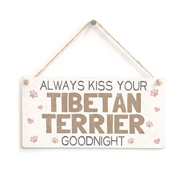 "Meijiafei Always Kiss Your Tibetan Terrier Goodnight - Beautiful Home Accessory Gift Sign for Tibetan Terrier Dog Owners 10""x5"" 1"