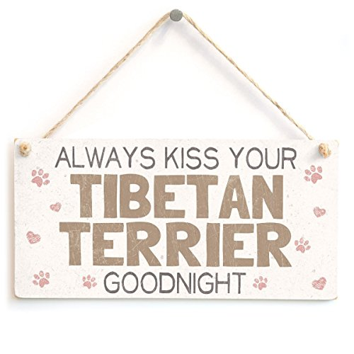 "Meijiafei Always Kiss Your Tibetan Terrier Goodnight - Beautiful Home Accessory Gift Sign For Tibetan Terrier Dog Owners 10""x5"""