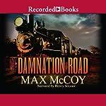 Damnation Road: Pinnacle Westerns | Max McCoy