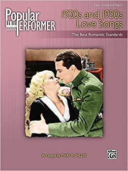 Popular Performer -- 1920s and 1930s Love Songs: The Best Romantic ...