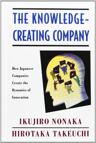 The Knowledge-Creating Company: How Japanese Companies Create the Dynamics of Innovation from Oxford University Press USA