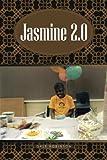 Jasmine 2. 0, Dale Robinson, 149185636X