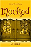 Mocked (A Ginger Stevens Mystery Book 1)