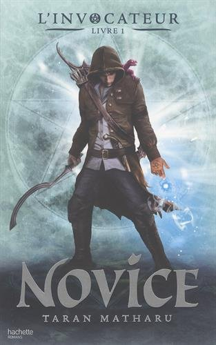 L'invocateur - Livre I - Novice (French Edition)