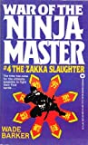 War of the Ninja Masters, Wade Barker, 0446347132