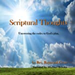 Scriptural Thoughts   Rev Raymond Cross