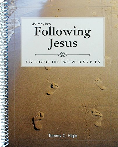 Download Journey Into Following Jesus - A 13 Lesson Study of the Twelve Disciples (NIV Edition) pdf