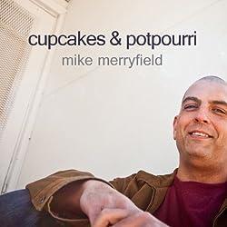 Cupcakes & Potpourri