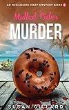 Mulled Cider & Murder: An Oceanside Cozy Mystery - Book 8 (Volume 8) by  Susan Gillard in stock, buy online here