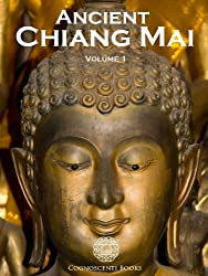 Ancient Chiang Mai Volume 1 (Cognoscenti Books)