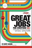 img - for Great Jobs for Everyone 50 +, Updated Edition: Finding Work That Keeps You Happy and Healthy...and Pays the Bills book / textbook / text book