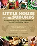 Self-Sufficiency in the Suburbs!               Gardens, goats and chickens in the suburbs? Absolutely!     The easy-to-follow advice in this book will show you everything you need to know to enjoy an abundant, independent life on food ...