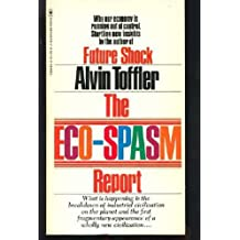 The Eco-Spasm Report