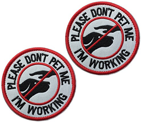2 Pcs Service Dog Working Do Not Touch Tactical Morale Patch for Dog Vest Harness with Hook Loop Fastener - Please Do Not Pet Me Im Working Badge