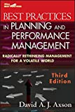 Best Practices in Planning and Performance Management, Third Edition: Radically Rethinking Management for a Volatile World