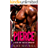 Pierce: Perfectly Bad - A bad boy Mafia dark romance