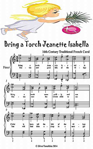 Isabella Sheets (Bring a Torch Jeanette Isabella Elementary Piano Sheet Music Junior)