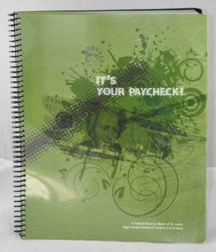 (It's Your Paycheck - High School Personal Finance Curriculum)