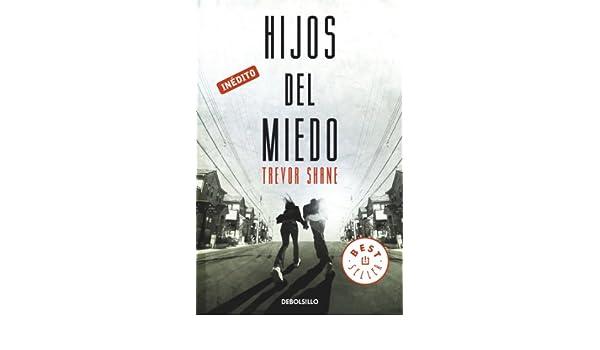Amazon.com: Hijos del miedo (Spanish Edition) eBook: Trevor ...