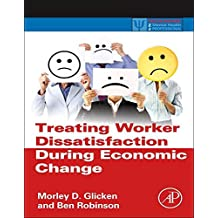 Treating Worker Dissatisfaction During Economic Change -