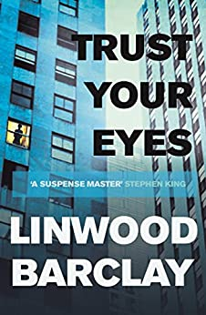 Trust Your Eyes by [Barclay, Linwood]