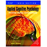 Applied Cognitive Psychology: Perceiving Learning and Remembering (International Edition)