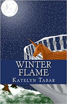 Winter Flame: Volume 1 (Chronicles of the Equestrian World)