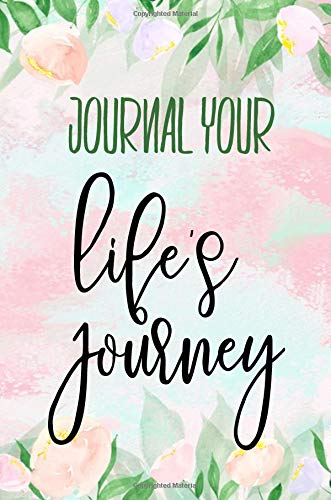 Download Journal Your Life's Journey: Journals To Write In For Women Cute Plain Blank Notebooks PDF