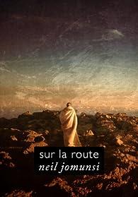Sur la route (Projet Bradbury, #37) par Neil Jomunsi