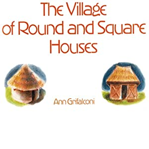 Village of Round and Square Houses Audiobook