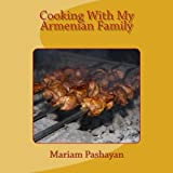 Cooking With My Armenian Family