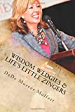 Wisdom Wedgies and Life's Little Zingers, DeDe Moffett, 1467978450