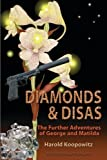 img - for Diamonds and Disas: The Further Adventures of George and Matilda book / textbook / text book