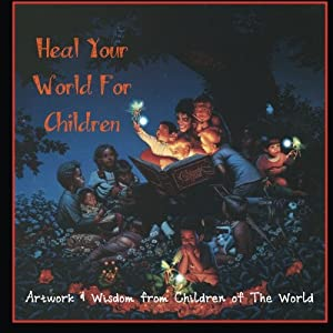 Heal Your World for Children