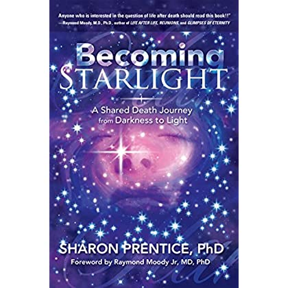 Becoming Starlight: A Shared Death Journey from Darkness to Light