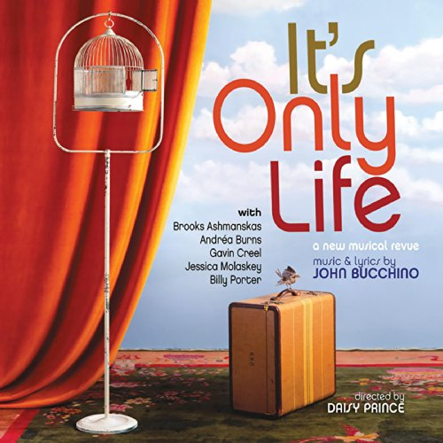 It's Only Life (A New Musical ...