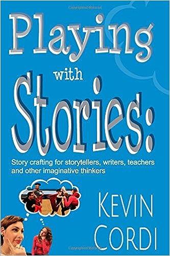 Storyteller, Storyteacher: Discovering the Power of Storytelling for Teaching and Living