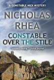 Constable Over the Stile (A Constable Nick Mystery)