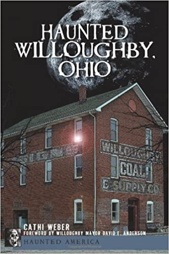 Haunted Willoughby Ohio Haunted America By Cathi Weber 2010 10
