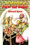 The Adventures of Forri the Baker, Edward Myers, 0967447704