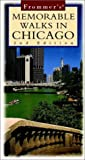 Frommer's Memorable Walks in Chicago, Todd A. Savage and Michael Uhl, 0028622316