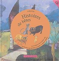 Histoires de bêtes (livre + CD) par Sidonie-Gabrielle Colette