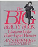 The Big Beauty Book, Ann Harper and Glenn Lewis, 0030710618