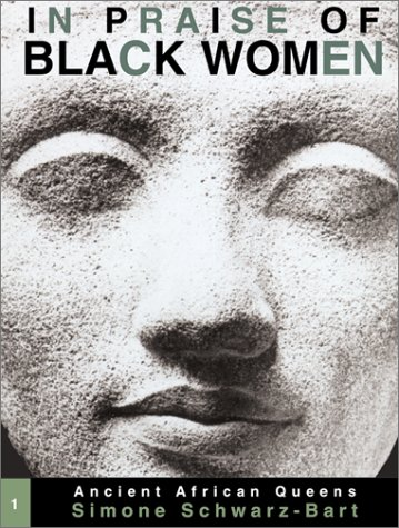 In Praise of Black Women, Volume 1: Ancient African Queens